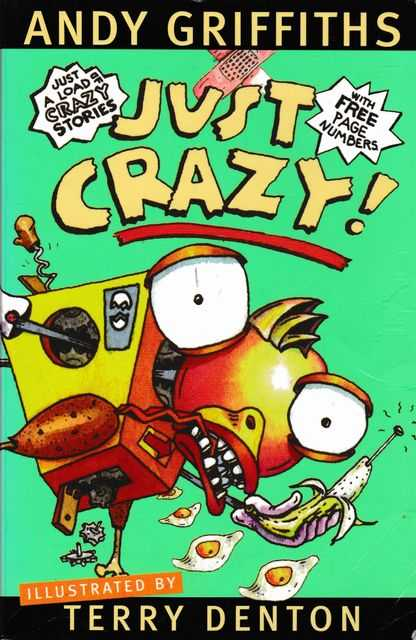 Just Crazy!, Andy Griffiths