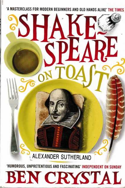 Shakespeare in Toast, Ben Crystal