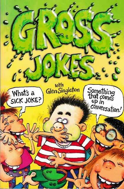 Gross Jokes, Glen Singleton