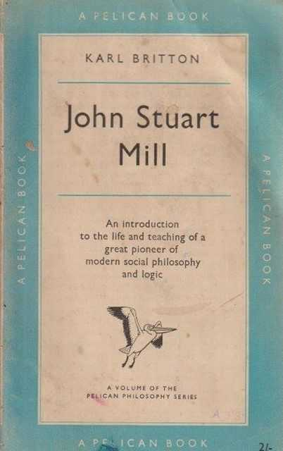 John Stuart Mill, Karl Britton