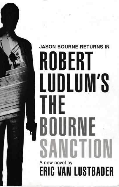 Robert Ludlum's The Bourne Sanction, Eric Van Lustbader