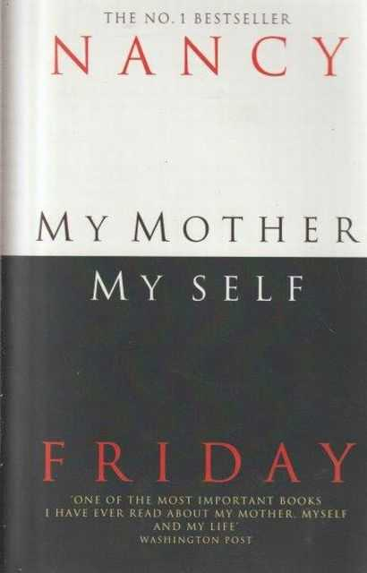 My Mother My Self, Nancy Friday