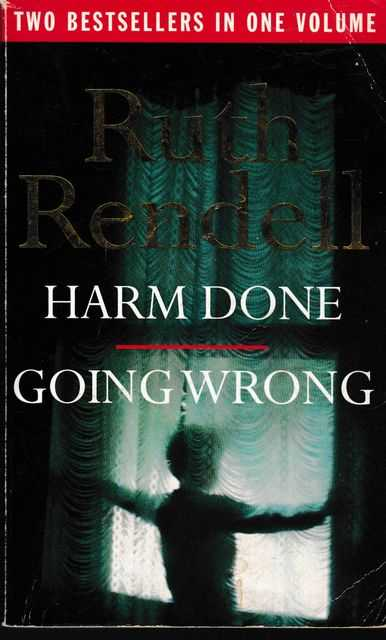 Harm Done / Going Wrong, Ruth Rendell