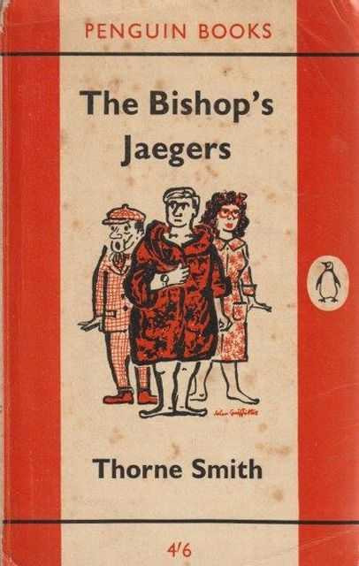 The Bishop's Jaegers, Thorne Smith