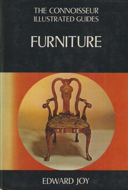 The Connoisseur Illustrated Guides - Furniture, Edward Joy