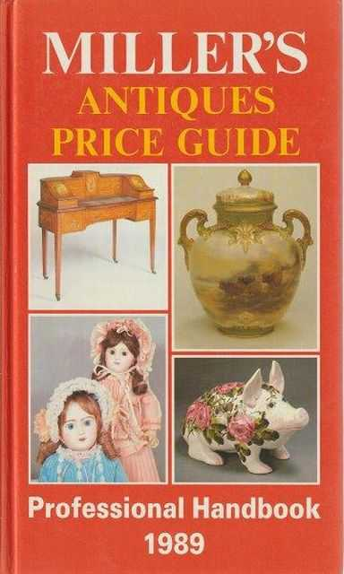 Miller's Antiques Price Guide - Professional Handbook 1989, Judith and Martin Miller