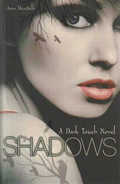 Shadows - A Dark Touch Novel, Amy Meredith