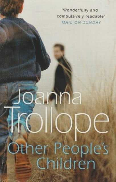 Other People's Children, Joanna Trollope