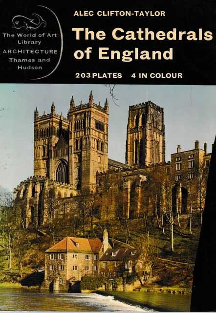 The Cathedrals of England [The World of Art Library - Architecture], Alec Clifton-Taylor