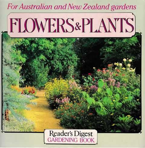 Flowers & Plants for Australian and New Zealand Gardens, Reader's Digest