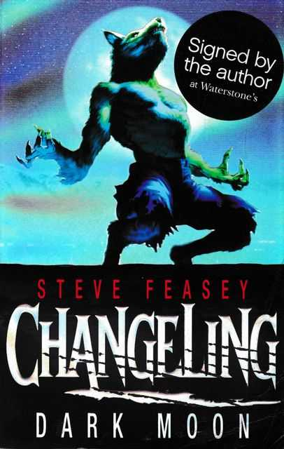 Changeling: Dark Moon [Signed Copy], Steve Feasey