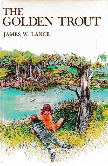 The Golden Trout, James W. Lance
