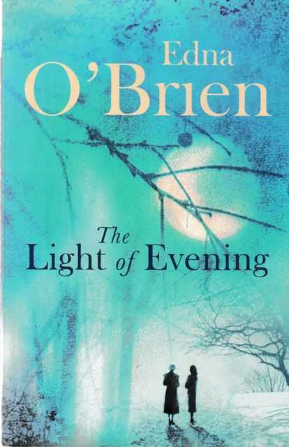 The Light of Evening, Edna O'Brien
