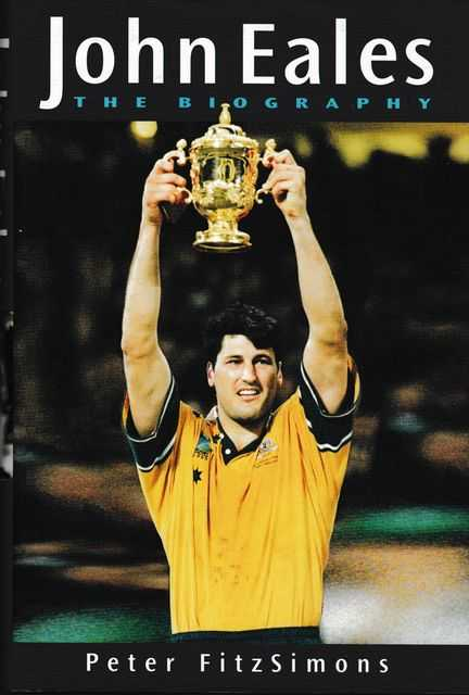 John Eales: The Biography, Peter Fitzsimons