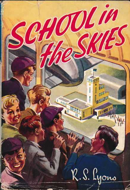 School in the Skies, R. S. Lyons