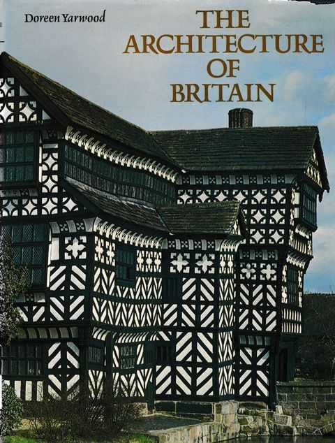 The Architecture of Britain, Doreen Yarwood