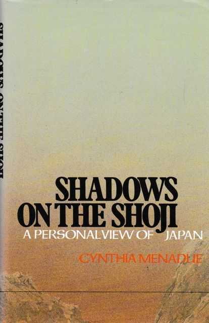 Shadows on the Shoji: A Personal View of Japan
