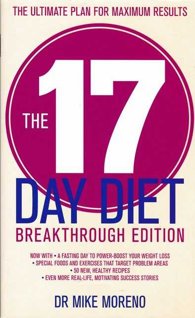 The 17 Day Diet [Breakthrough Edition], Dr Mike Moreno