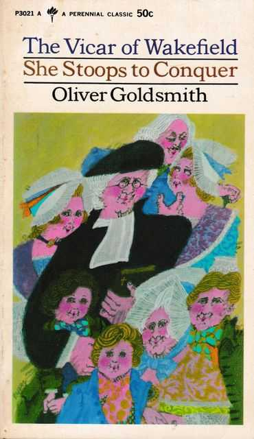 "The Vicar of Wakefield; She Stoops To Conquer [Including the Author's Famous Essay 'On The Theatre""], Oliver Goldsmith"