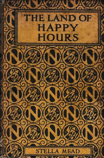 The Land of Happy Hours, Stella Mead