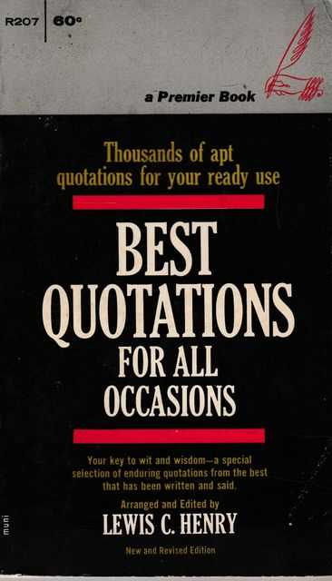 Best Quotations for All Occasions, Lewis C. henry