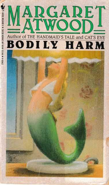 Bodily Harm, Margaret Atwood