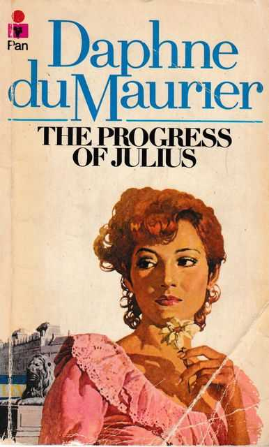 The Progress of Julius, Daphne Du Maurier