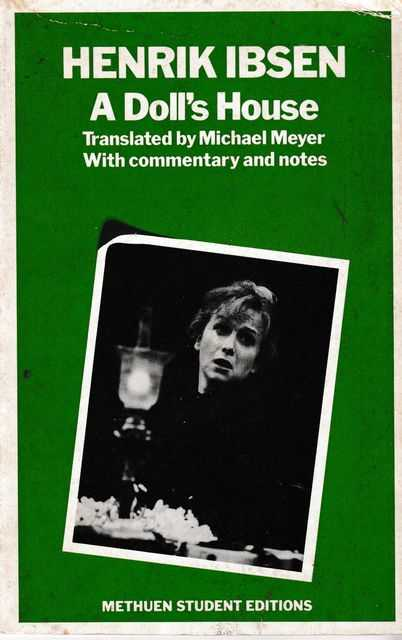 A Doll's House, Henrik Ibsen [Translated by Michael Meyer]
