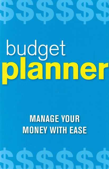 Budget Planner: Manage Your Money With Ease, No Author Credited