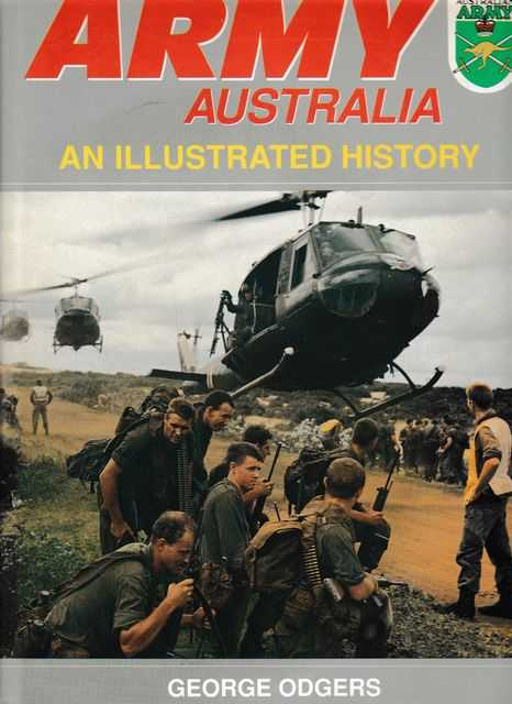 Army Australia:An Illustrated History, George Odgers