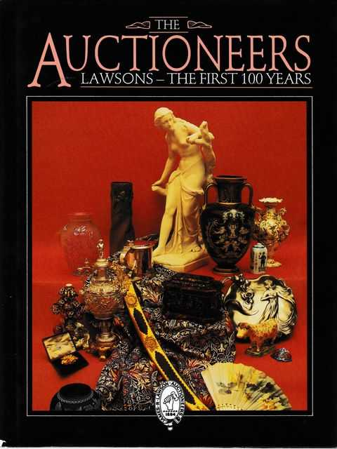 The Auctioneers: Lawsons The First 100 Years, Carl Ruhen