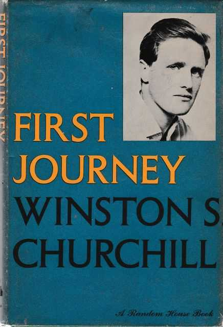 First Journey, Winston S. Churchill