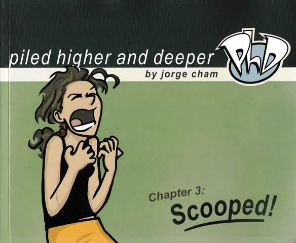 Piled Higher and Deeper 3: Scooped!, Jorge Cham [Signed Copy]