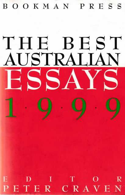 The Best Australin Essays, Peter Craven [Editor]