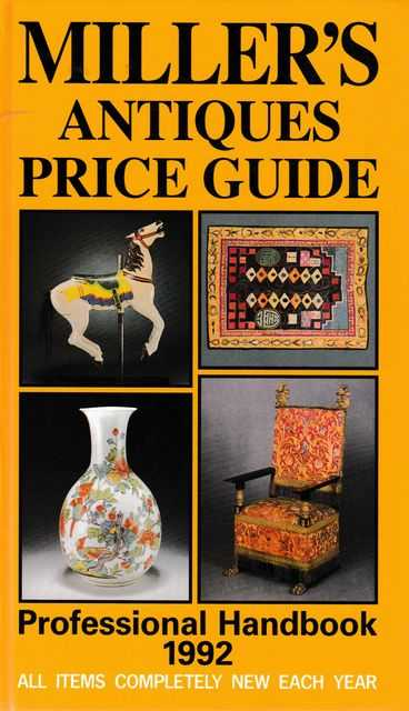 Miller's Antiques Price Guide Professional Handbook 1992 [Volume XIII]