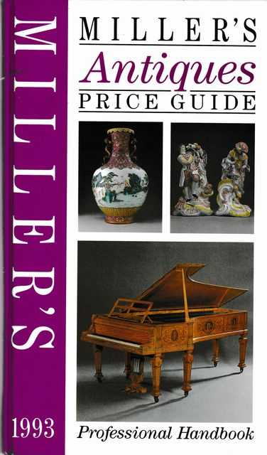 Miller's Antiques Price Guide Professional Handbook 1993 [Volume XIV]