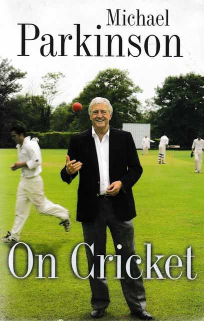 On Cricket, Michael Parkinson