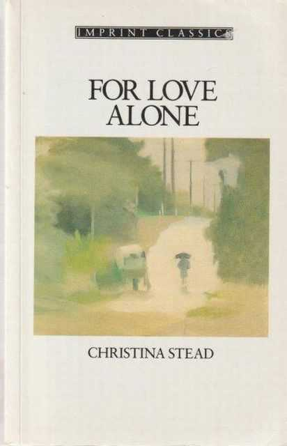 For Love Alone, Christina Stead