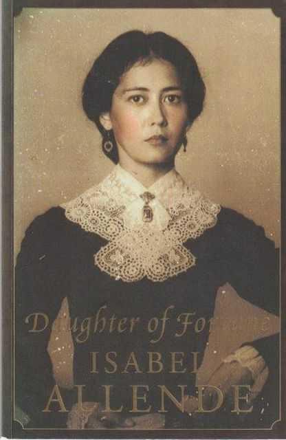Daughter Of Fortune, Isabel Allende