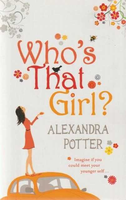 Who's That Girl?, Alexandra Potter
