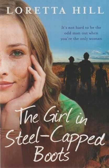 The Girl In Steel-Capped Boots, Loretta Hill