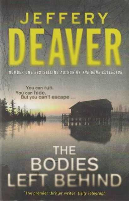 The Bodies Left Behind, Jeffrey Deaver
