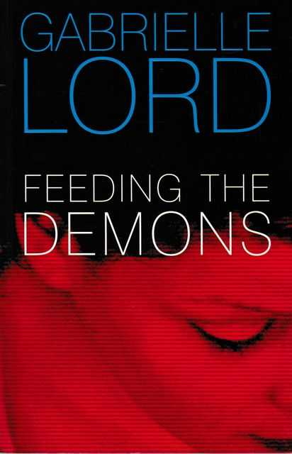 Feeding The Demons, Gabrielle Lord