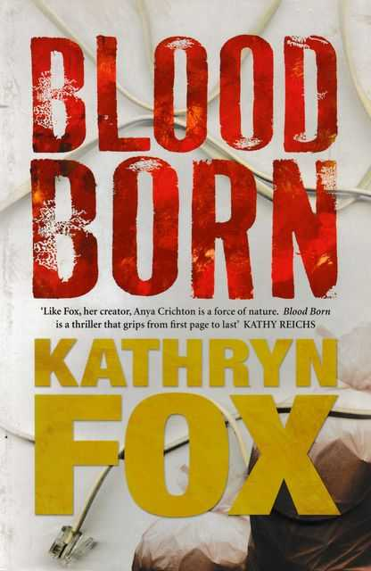 Blood Born, Kathryn Fox
