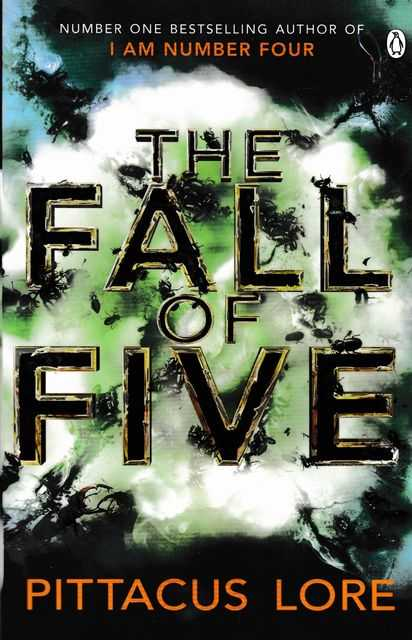 The Fall of Five [Book Four of the Lorien Legacies], Pittacus Lore