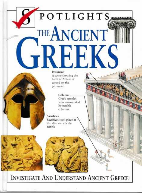 Spotlights: The Ancient Greeks: Investigate and Understand Ancient Greece, Charles Freeman