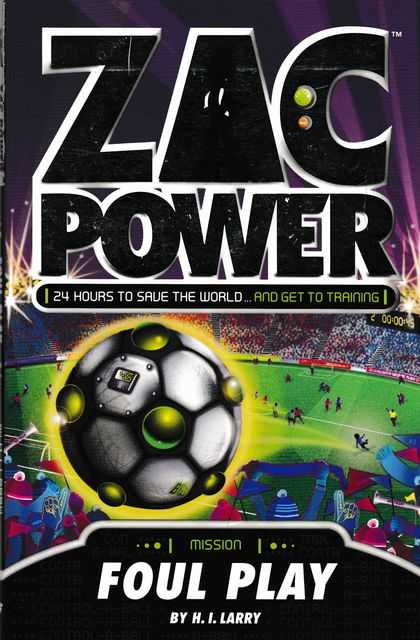 Zac Power: Extreme Mission 1: Foul Play, H.I. Larry