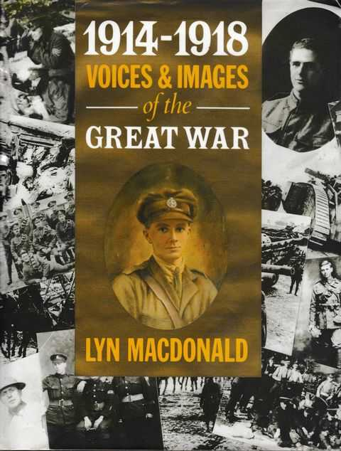 1914-1918 Voices & Images of the Great War, Lyn MacDonald