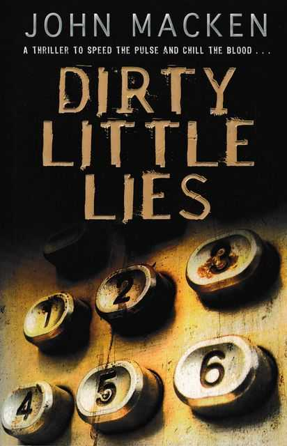 Dirty Little Lies, John Macken