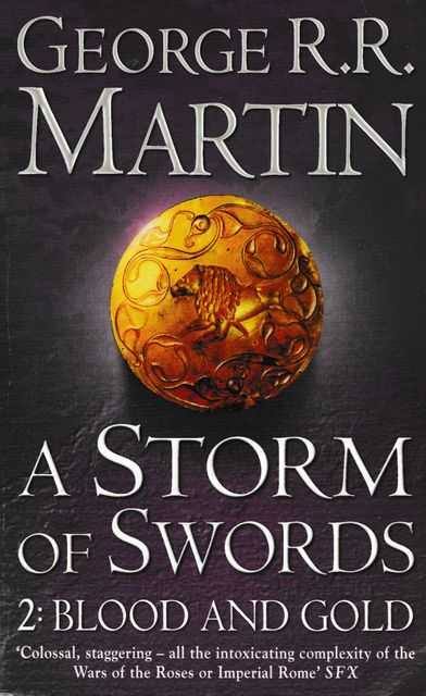 A Storm of Swords: Part Two Blood and Gold [Book Three of A Song of Ice and Fire], George R. R. Martin